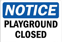 notice playground closed