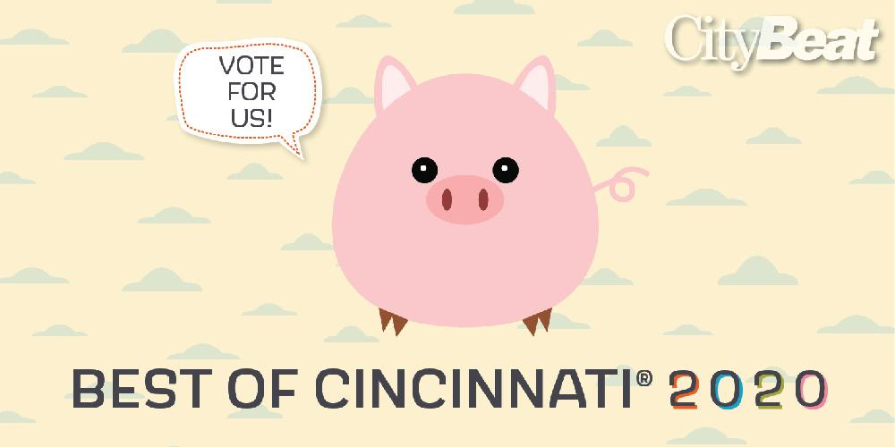 Best of Cinci 2020 vote for us
