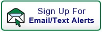 Sign Up For Email/Text Alerts